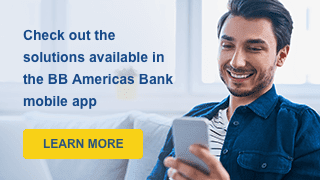 Check out the solutions available in the BB Americas Bank mobile app. Learn more.